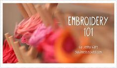 embroidery 101 videos
