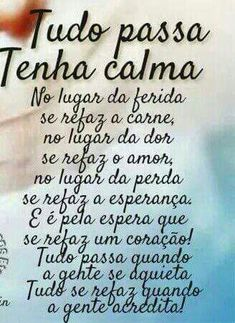Portuguese Quotes, Special Words, Reflection, Stress, Wisdom, Positivity, Lettering, Improve Yourself, Thoughts