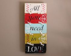 All you need is Love wooden sign distressed spring by SignsByFaith