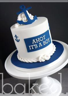 "Nautical Baby Boy Shower Cake. ""Ahoy It's A Boy!"""
