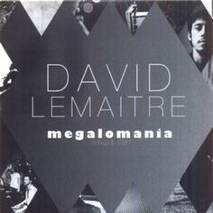 David Lemaître - Megalomania (single edit) by PIASBELGIUM on SoundCloud