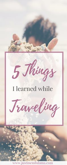 During my many years traveling I realized that travel will not only teach us a lot about others but also about ourselves.   Travel, solo travel, female travel, wanderlust, beach, backpacking,