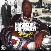 Hardcore Righteousness by Born Allah by Church of Hip Hop on SoundCloud