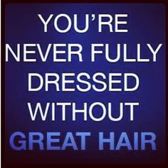So true! Call and book your appointment at Della Stella today! 661-259-9115