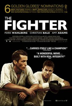 """The Fighter (2010). A look at the early years of boxer """"Irish"""" Micky Ward and his brother who helped train him before going pro in the mid 1980s."""