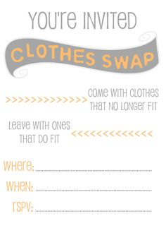 """Clothes Swap Invitation Free Printable - We did this once...Called it """"Swap and Shop"""" ...ladies had a great time"""