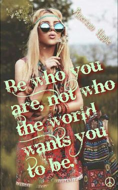 ☮ American Hippie ☮ Be You