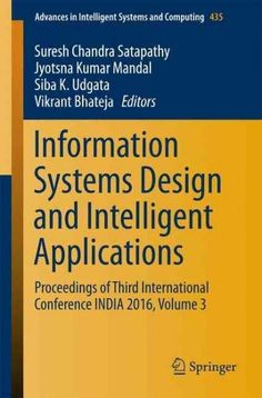 Information Systems Design and Intelligent Applications: Proceedings of Third International Conference India 2016