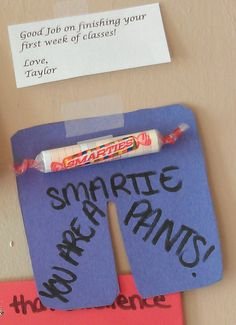 """My own style of """"Smartie Pants""""  I usually put this up on the Friday of the first week of classes, that way I can use the note above! #ra #passives #programs #residentassistant"""