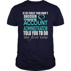 ACCOUNT ADMINISTRATOR - IF YOU - design your own shirt #teeshirt #zip up hoodies