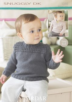Round and V Neck Sweater in Sirdar Snuggly DK - 1310 - Two delightful Sirdar sweaters, a round-neck and a v-neck. These beautiful knitting patterns are designed for children from 0 to 7 years. Baby Sweater Patterns, Knit Baby Sweaters, Baby Patterns, Boys Sweaters, Baby Pullover Muster, Sirdar Knitting Patterns, Pull Bebe, Knitting Supplies, Baby Cardigan