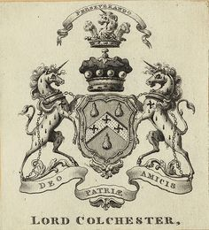 [Bookplate of Lord Colchester]