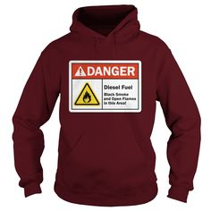 This Shirt Makes A Great Gift For You And Your Family.  DANGER DIESEL FUEL .Ugly Sweater, Xmas  Shirts,  Xmas T Shirts,  Job Shirts,  Tees,  Hoodies,  Ugly Sweaters,  Long Sleeve,  Funny Shirts,  Mama,  Boyfriend,  Girl,  Guy,  Lovers,  Papa,  Dad,  Daddy,  Grandma,  Grandpa,  Mi Mi,  Old Man,  Old Woman, Occupation T Shirts, Profession T Shirts, Career T Shirts,