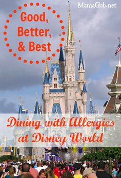 Dining With Food Allergies at Disney World:  Which restaurants are the best?  Which are the worst?
