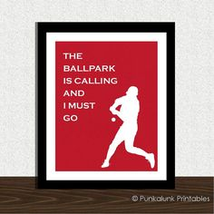 """Baseball decor - ballpark baseball quote - player silhouette - 8x10 wall art print. """"The ballpark is calling and I must go."""" $14.95 from PunkalunkPrintables.etsy.com"""