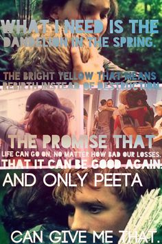 Only Peeta can give me that.