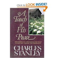 A Touch of His Peace: Meditations on Experiencing the Peace of God [Hardcover]  Charles F. Stanley (Author)