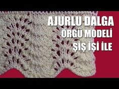 AJURLU DALGA( karnı bahar ) Örgü Modeli - Şiş İşi İle Örgü Modelleri - YouTube