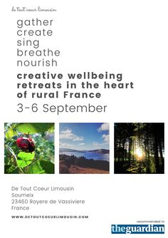 Creative wellbeing retreats and workshops in the heart of rural Limousin France. Meditation Retreat, Meditation Practices, Guided Meditation, Uplifting Songs, Vocal Coach, Workout At Work, Singing Lessons, Limousin