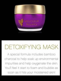 #detoxifyingmask #Younique #SafeSexySkin #Royalty