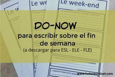 Do-now: una atividad diferente para que los alumnos escribn¡an sobre su fin de semana: a descargar GRATIS para FLE, ESL y ELE. Grid, English, Verb Tenses, Classroom Management, Couple Things, The Weeknd, Languages, Index Cards, Fle