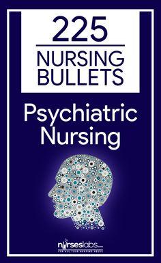 225 Nursing Bullets: Psychiatric Nursing Reviewer - Nurseslabs
