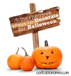 Halloween is such a fun holiday for decorations, but you don't want to break the bank.  Check out these 5 Inexpensive Ways to Decorate for Halloween for tips on how to have fun with Halloween without spending a lot of money.