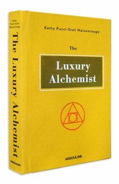 The Luxury Alchemist