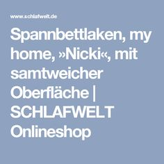 Spannbettlaken, my home, »Nicki«, mit samtweicher Oberfläche | SCHLAFWELT Onlineshop