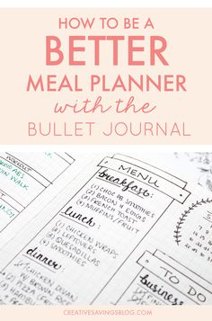Bullet Journal Meal Planning   The bullet journal could be your magical ticket to meal planning success. Use one of these creative meal planning layouts to eat healthier, save money, and instantly eliminate dinnertime chaos!