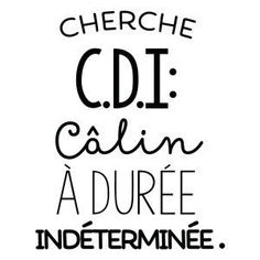 the most beautiful proverbs to share: CDI: Cali lasted in .- les plus beaux proverbes à partager : CDI : Cali a duree intederminee the most beautiful proverbs to share: CDI: Cali has lasted intederminee - Valentine's Day Quotes, Best Quotes, Love Quotes, Funny Quotes, Positive Attitude, Positive Quotes, Quotes Valentines Day, Quote Citation, Cute Texts