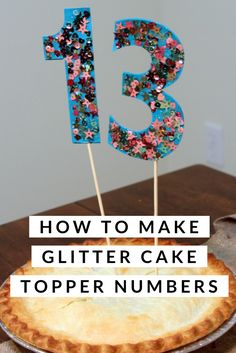 Create glitter cake topper numbers to help celebrate any birthday! An easy DIY craft tutorial idea that can also be used as photo props. #birthdaycaketoppernumbers #diy #glittercaketopperdiy #cricut #cricutmade #sparkle  #happybirthdaycaketopper