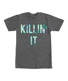 Another great find on #zulily! Charcoal Heather 'Killin' It' Boyfriend-Fit Tee #zulilyfinds
