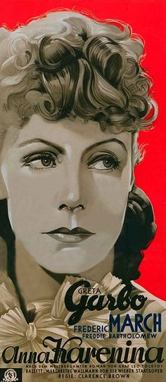 """Anna Karenina"" directed by Clarence Brown, 1935) and starring Greta Garbo."