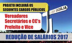 BLOG LG PUBLIC: Em São Borja existe um projeto para reduzir salari...