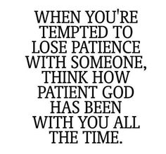 BE PATIENCE,BE KIND,AMEIN