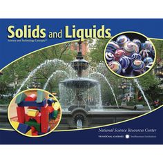 STC Literacy Series™: Solids and Liquids. Grades K–2. This book introduces children to the similarities and differences in a variety of common solids and liquids. Through the text they observe, describe, and compare solid objects: identifying objects by color, shape, texture, and hardness; determining whether objects roll or stack, float or sink; and discovering whether objects are attracted to a magnet.