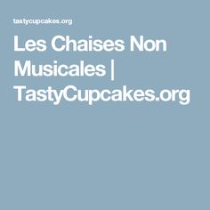 Les Chaises Non Musicales | TastyCupcakes.org