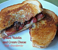 Grilled Nutella and Cream Cheese sandwich with strawberries- for breakfast, lunch or a snack