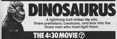 WABC-TV NYC The 4:30 Movie ad for DINOSAURUS in NY Metro edition of TV GUIDE 1980, 07/26-08/01.