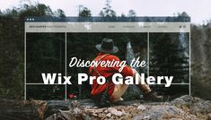 7 Good Reasons to Choose the Wix Pro Gallery