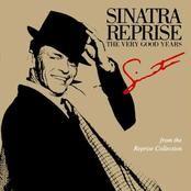 Frank Sinatra, Sinatra Reprise: The Very Good Years