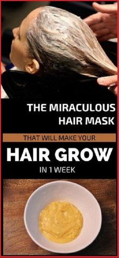 The Miraculous Hair Mask That Will Make Your Hair Grow In 1 Week – Fitness Blog