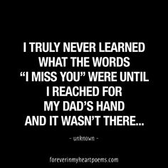 Rip i miss you quotes: tatuajes papa, frases, amor. Miss You Dad Quotes, Daughter Quotes Funny, Daddy I Miss You, Father Daughter Quotes, Missing You Quotes, Love You Dad, Son Quotes, Sister Quotes, Bad Father