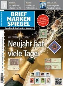 Inhalt des BRIEFMARKEN SPIEGEL Januar 2016 http://www.briefmarkenspiegel.de/2015/12/18/inhalt-des-briefmarken-spiegel-januar-2016/