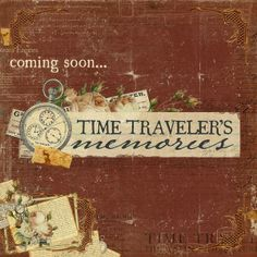 Have You Seen-Time Traveler's Memories?
