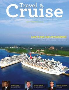 Travel & Cruise - 1st Qtr 2016  2016 1st quarter edition of Travel & Cruise Magazine. Published quarterly, Travel & Cruise is the official magazine of the FCCA, CLIA and the cruise industry, serving to educate and bring about an understanding of the industry's inner-workings.