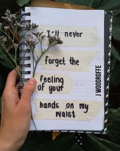 I'll never forget the feeling of your hands on my waist. - by Jena Woodroffe - Art Journal pg 14