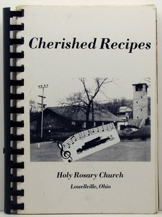 Cherished Recipes Holy Rosary Church by ClassicOldCookbooks, $9.99