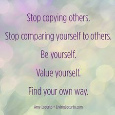 Stop Comparing Yourself Quote